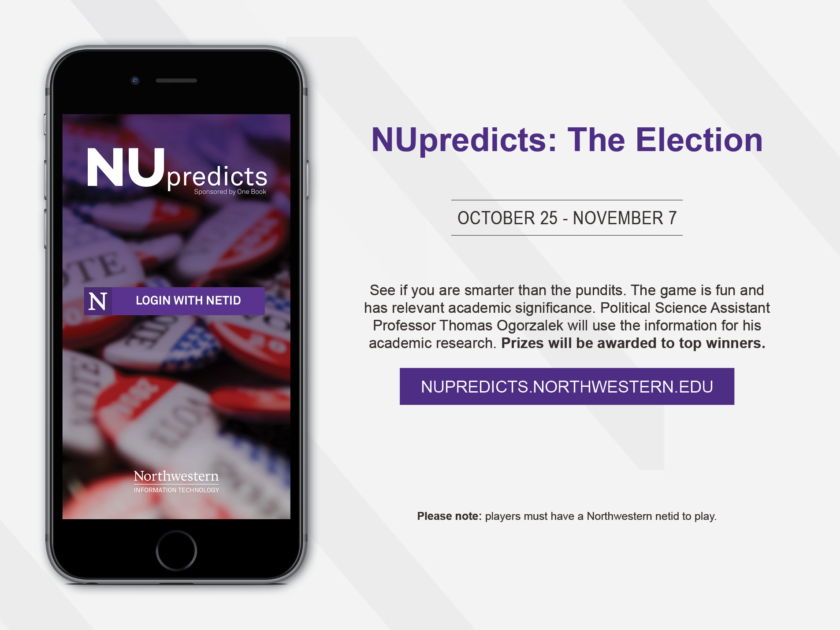 NU Predicts: The Election - vote now at http://nupredicts.northwestern.edu